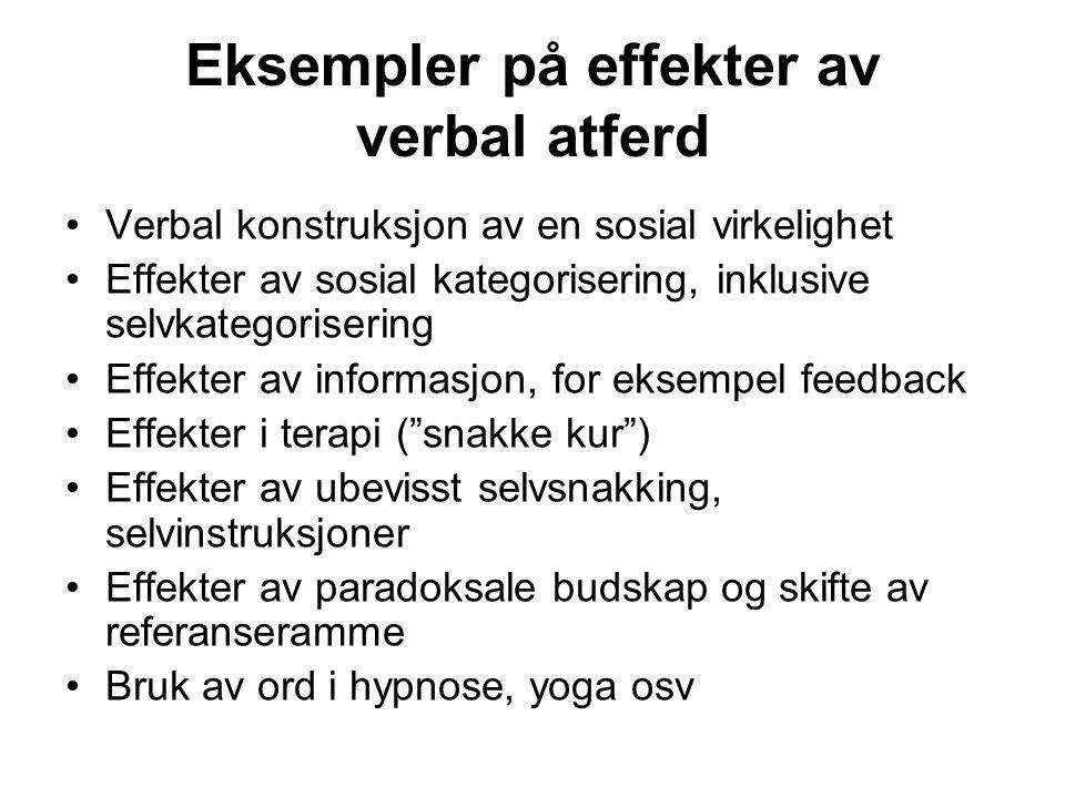 Eksempler på effekter av verbal atferd