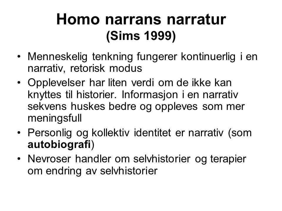 Homo narrans narratur (Sims 1999)