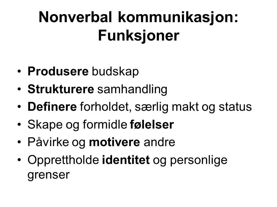 Nonverbal kommunikasjon: Funksjoner