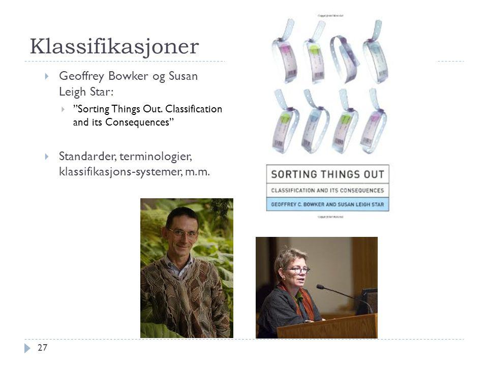 Klassifikasjoner Geoffrey Bowker og Susan Leigh Star: