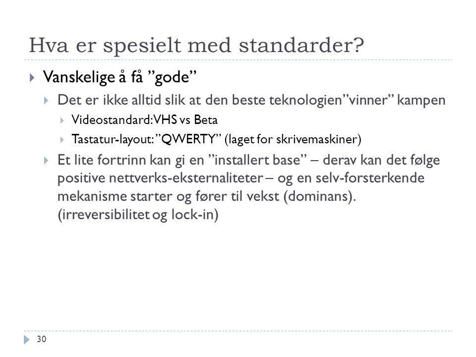 Hva er spesielt med standarder