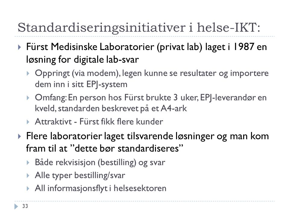 Standardiseringsinitiativer i helse-IKT: