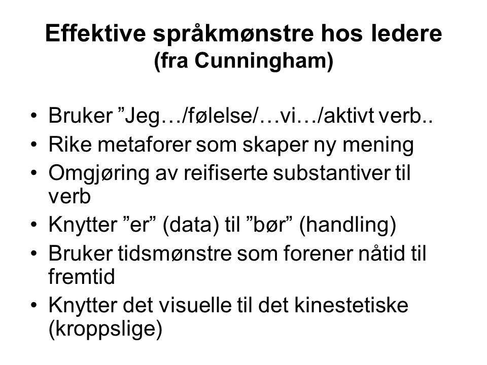Effektive språkmønstre hos ledere (fra Cunningham)