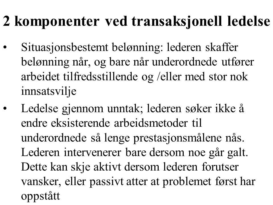 2 komponenter ved transaksjonell ledelse