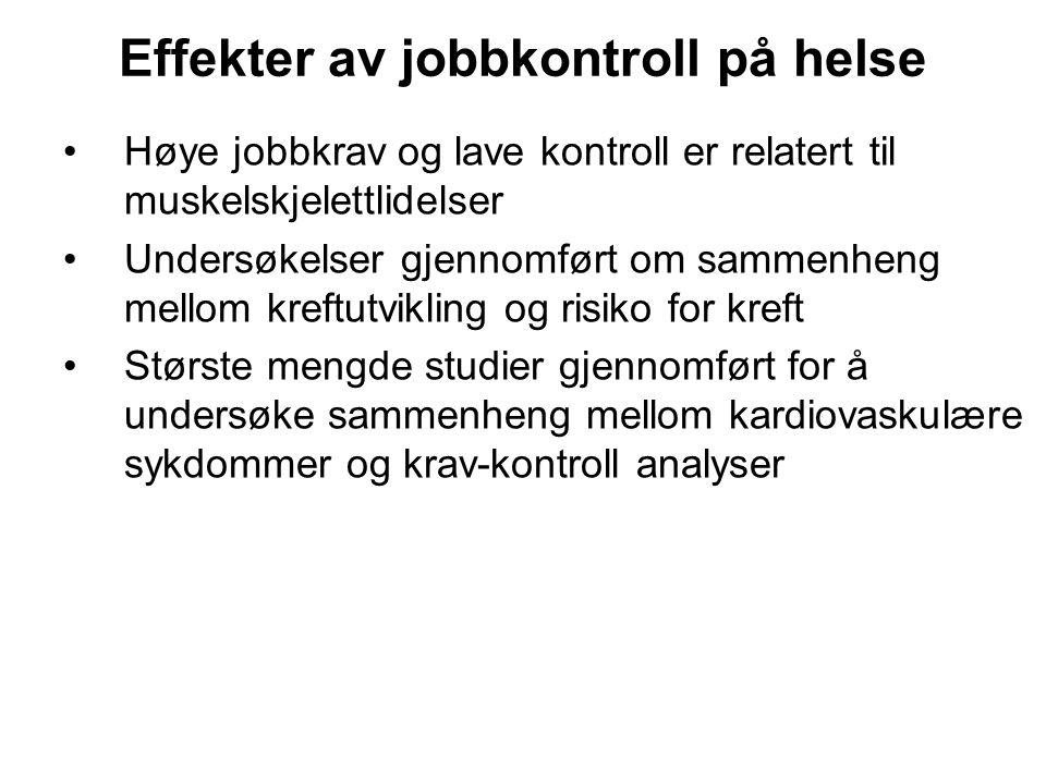 Effekter av jobbkontroll på helse