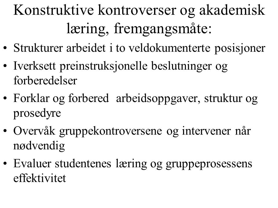 Konstruktive kontroverser og akademisk læring, fremgangsmåte: