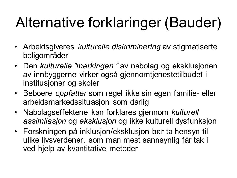 Alternative forklaringer (Bauder)
