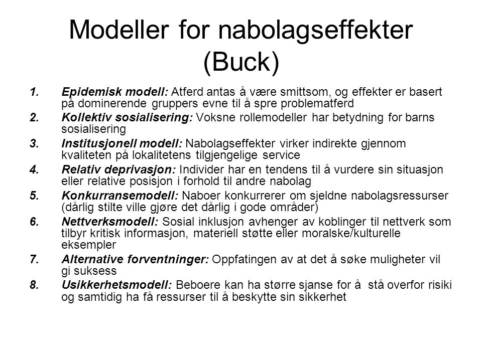 Modeller for nabolagseffekter (Buck)