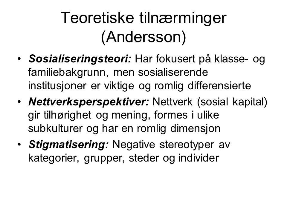 Teoretiske tilnærminger (Andersson)