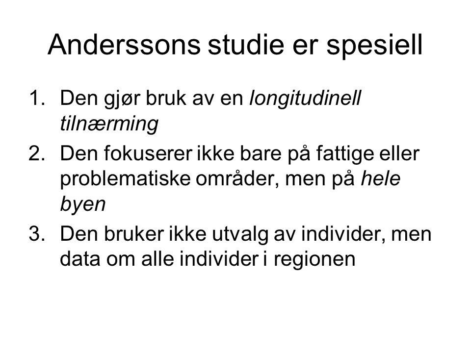 Anderssons studie er spesiell