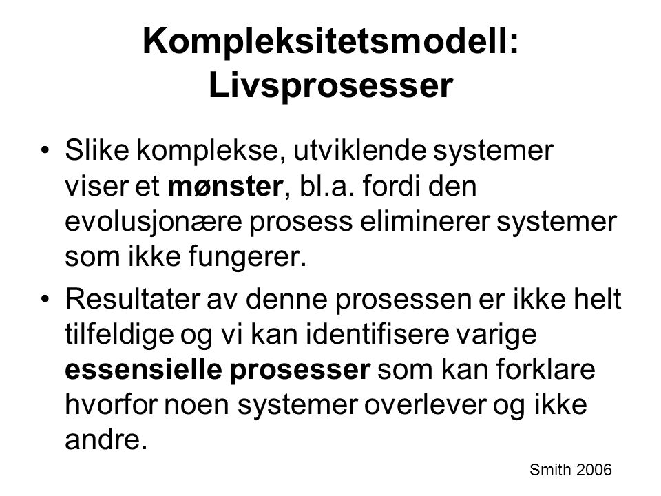 Kompleksitetsmodell: Livsprosesser