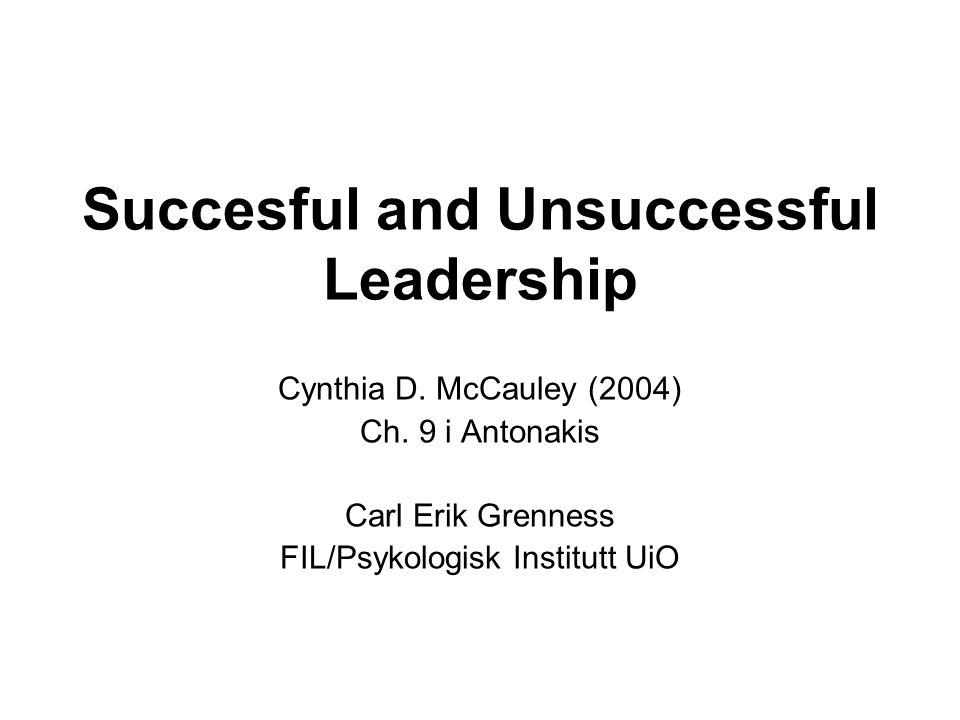Succesful and Unsuccessful Leadership