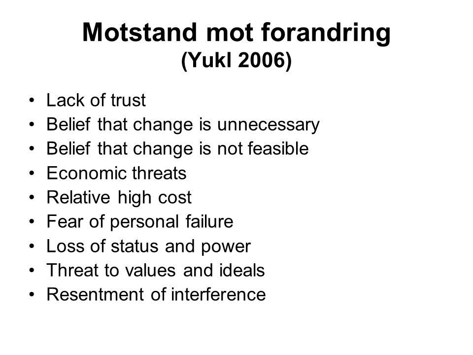 Motstand mot forandring (Yukl 2006)