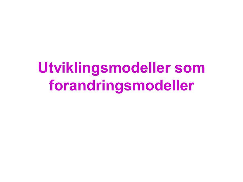 Utviklingsmodeller som forandringsmodeller