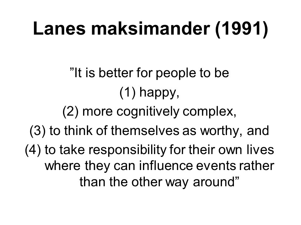 Lanes maksimander (1991) It is better for people to be happy,