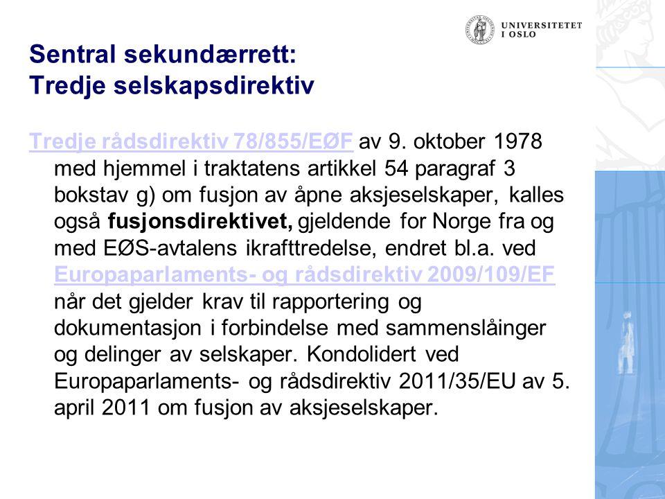 Sentral sekundærrett: Tredje selskapsdirektiv