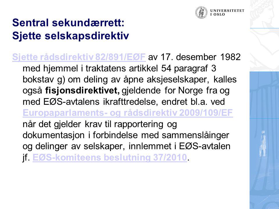 Sentral sekundærrett: Sjette selskapsdirektiv