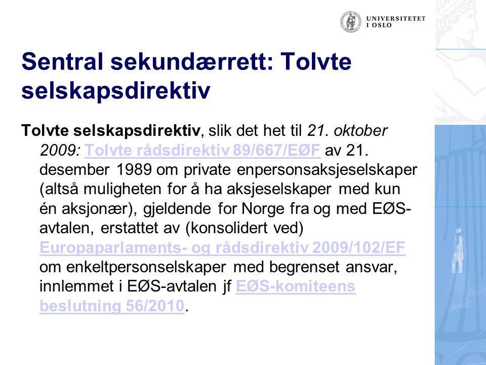 Sentral sekundærrett: Tolvte selskapsdirektiv