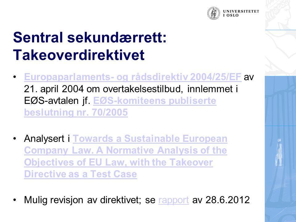 Sentral sekundærrett: Takeoverdirektivet