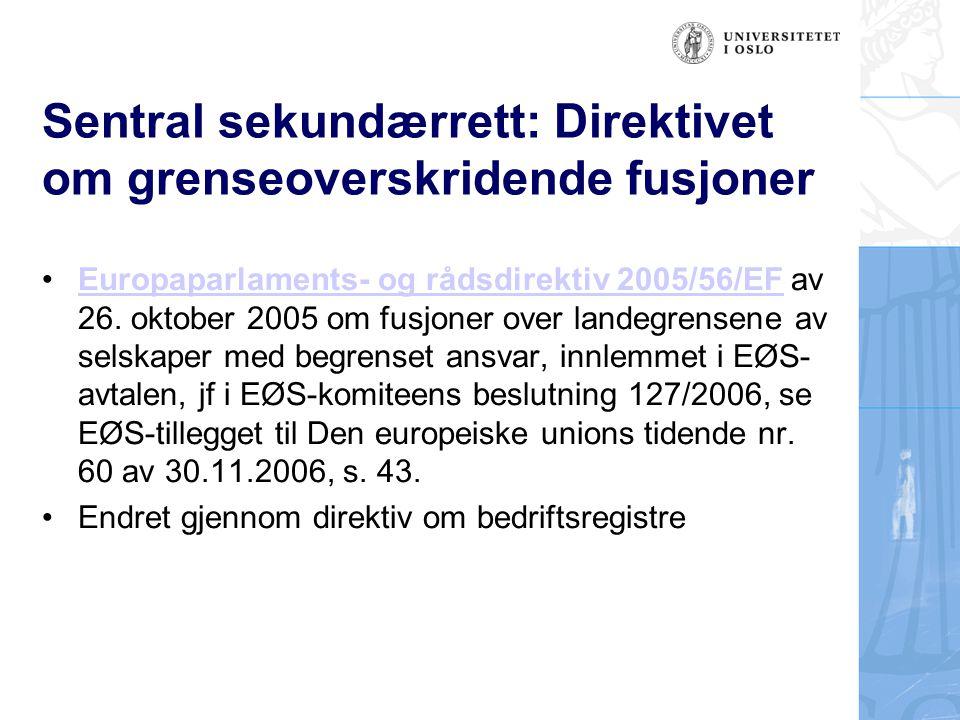Sentral sekundærrett: Direktivet om grenseoverskridende fusjoner