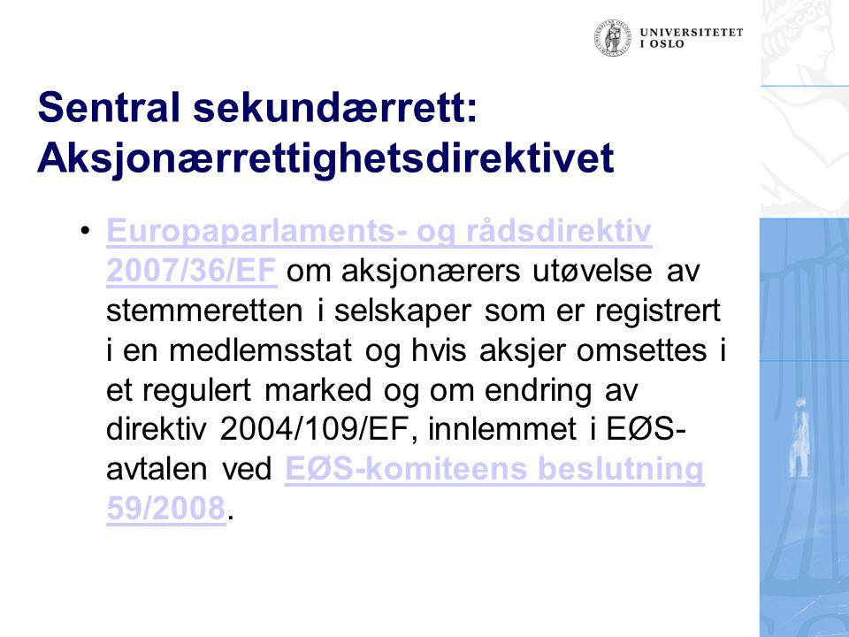 Sentral sekundærrett: Aksjonærrettighetsdirektivet