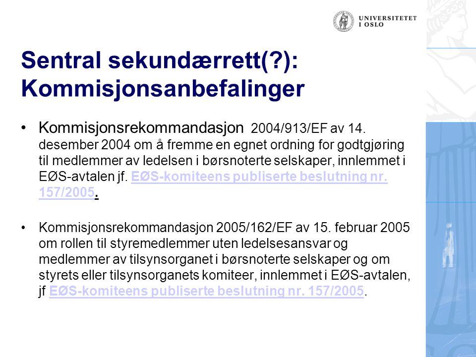 Sentral sekundærrett( ): Kommisjonsanbefalinger
