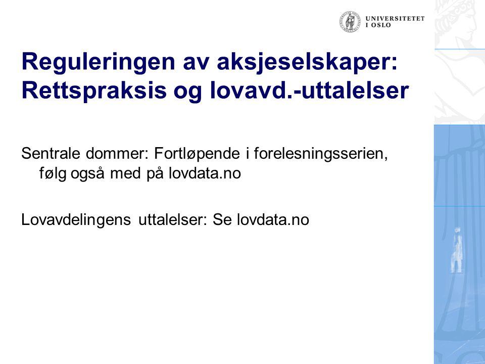 Reguleringen av aksjeselskaper: Rettspraksis og lovavd.-uttalelser