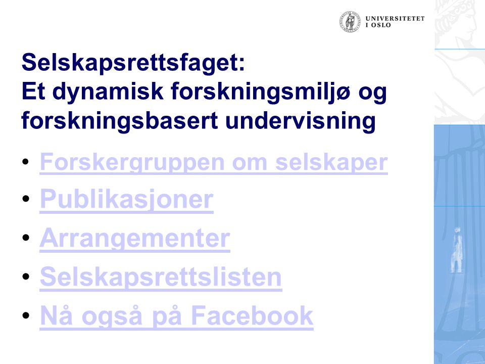 Publikasjoner Arrangementer Selskapsrettslisten Nå også på Facebook