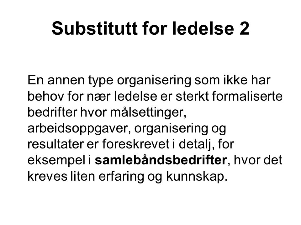 Substitutt for ledelse 2