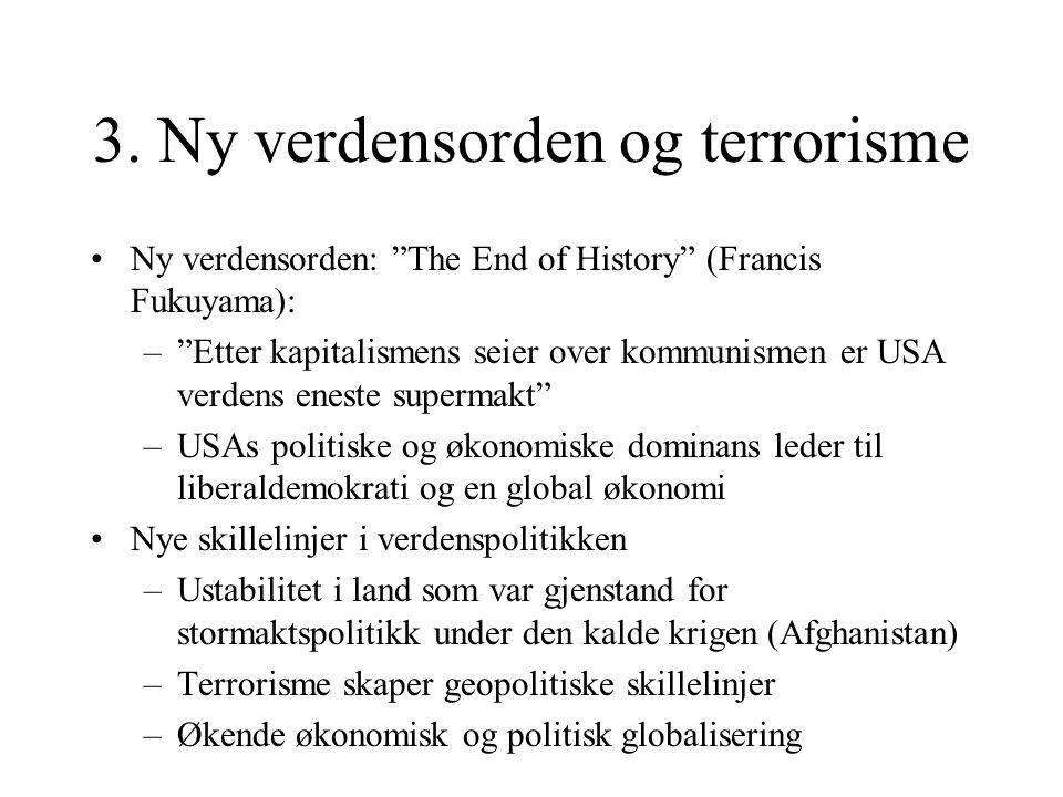 3. Ny verdensorden og terrorisme