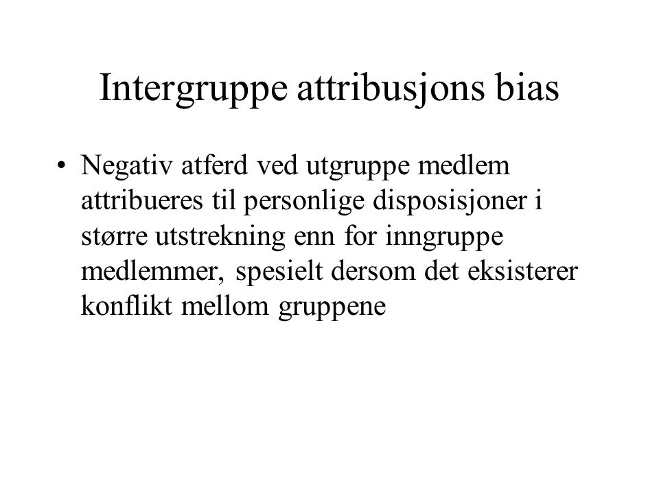 Intergruppe attribusjons bias
