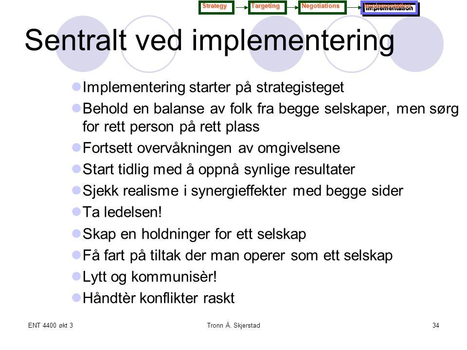 Sentralt ved implementering