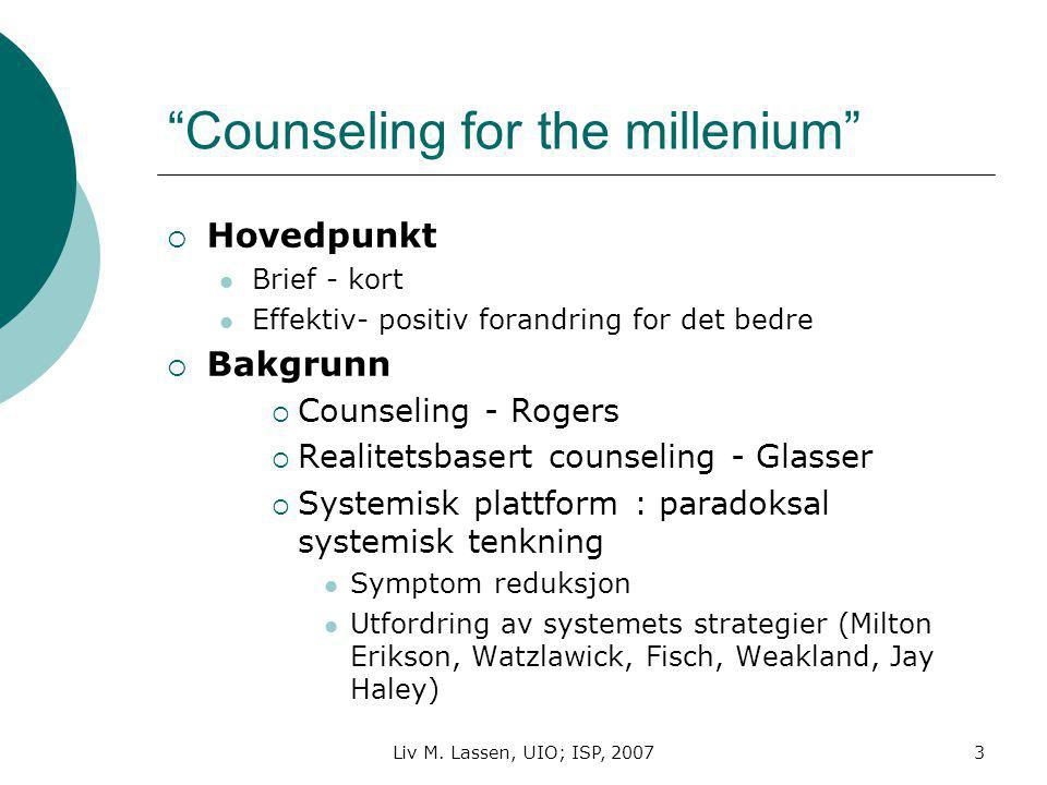 Counseling for the millenium