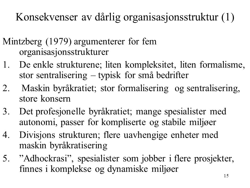 Konsekvenser av dårlig organisasjonsstruktur (1)