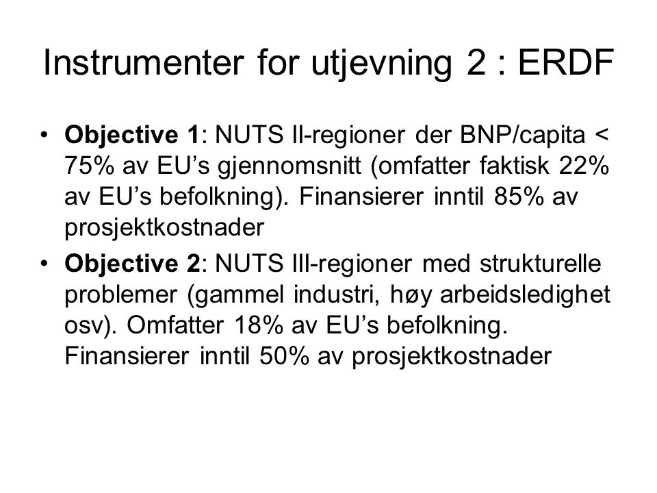 Instrumenter for utjevning 2 : ERDF