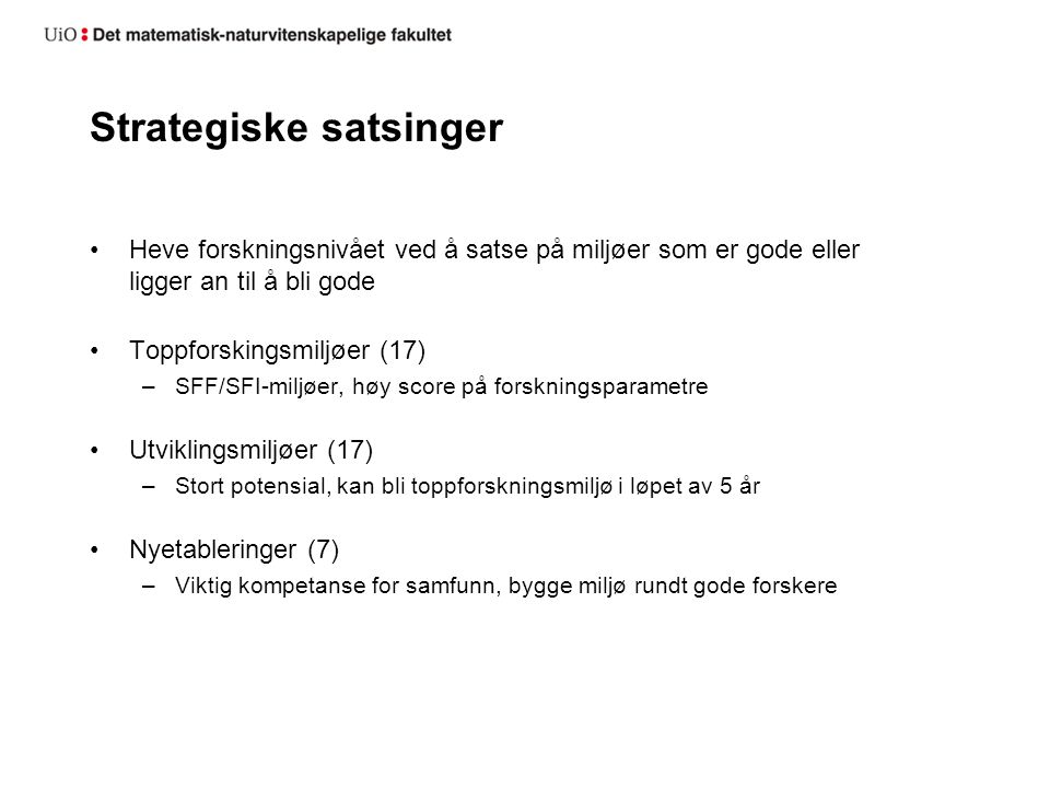 Strategiske satsinger