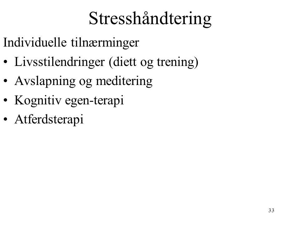 Stresshåndtering Individuelle tilnærminger