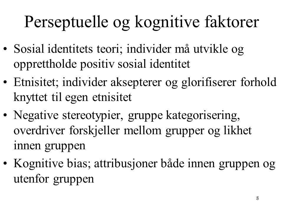 Perseptuelle og kognitive faktorer