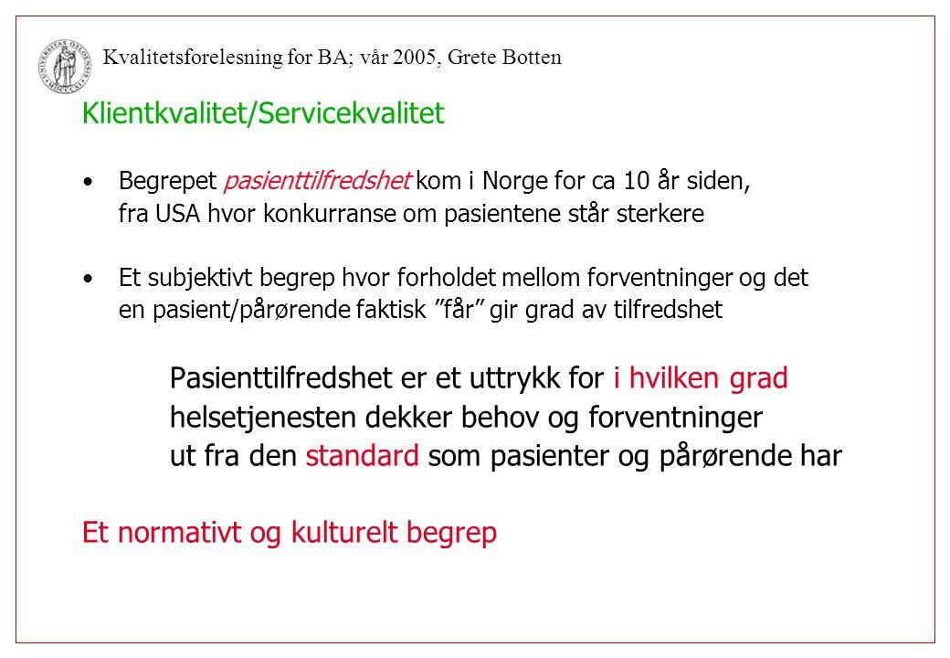Klientkvalitet/Servicekvalitet