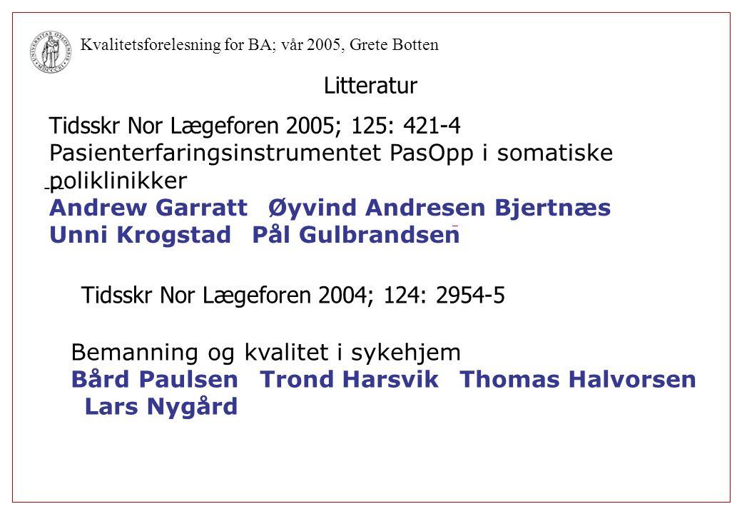 Tidsskr Nor Lægeforen 2005; 125: 421-4
