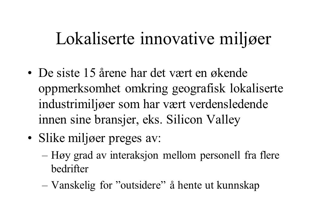 Lokaliserte innovative miljøer
