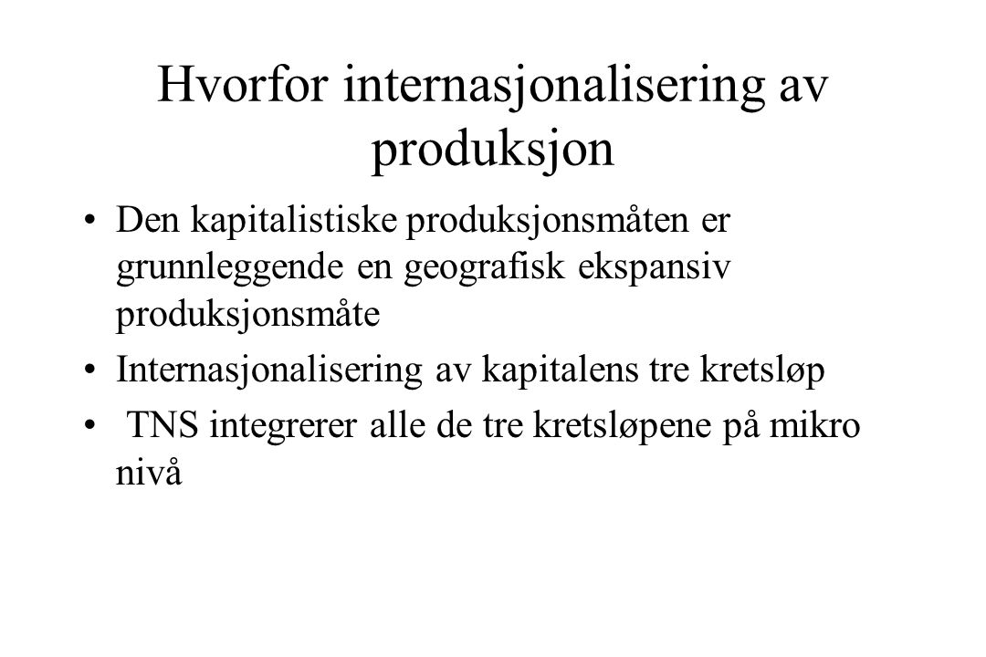 Hvorfor internasjonalisering av produksjon
