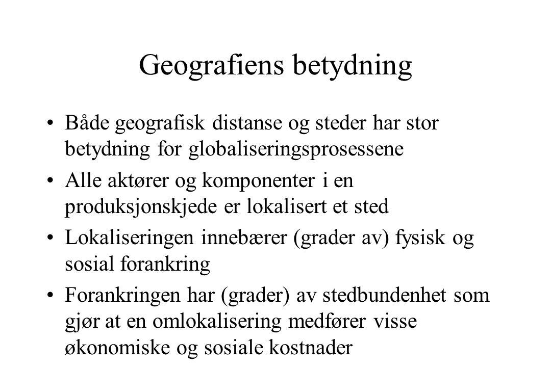Geografiens betydning