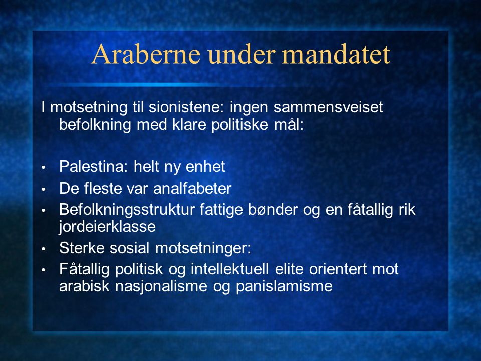 Araberne under mandatet