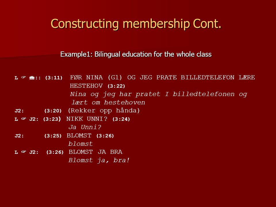 Constructing membership Cont.