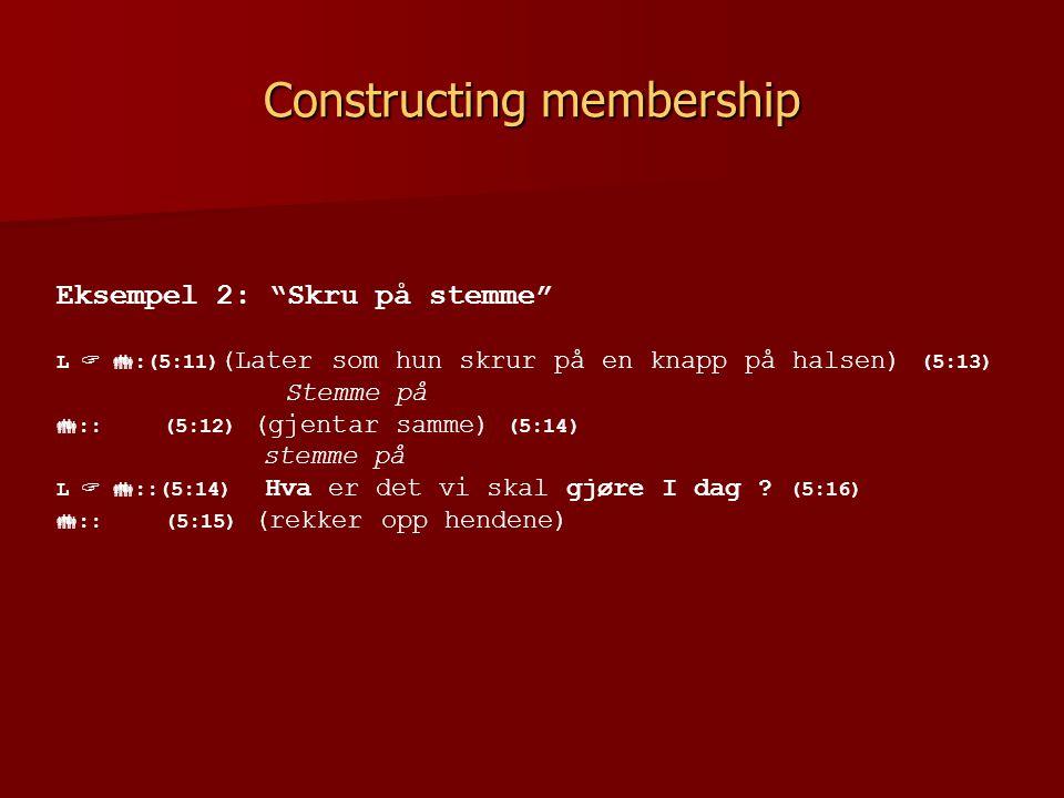 Constructing membership