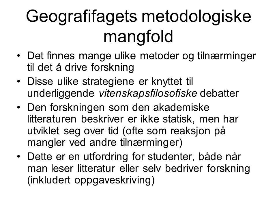 Geografifagets metodologiske mangfold