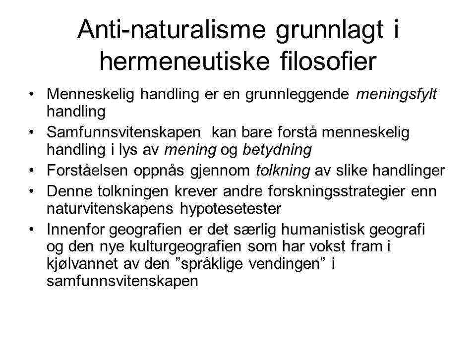 Anti-naturalisme grunnlagt i hermeneutiske filosofier