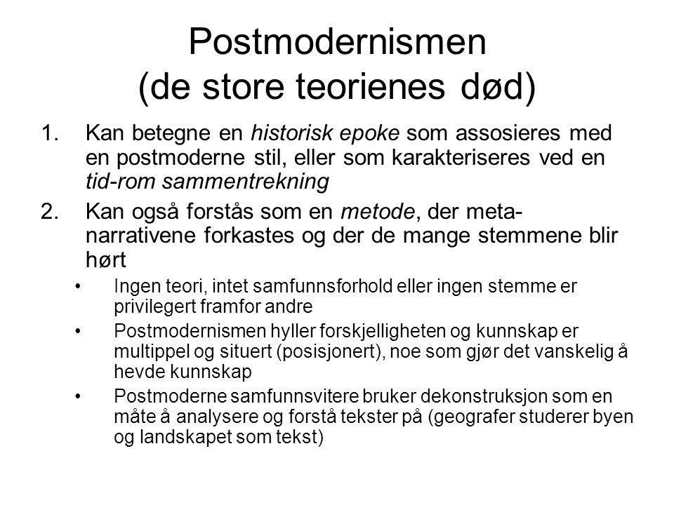 Postmodernismen (de store teorienes død)