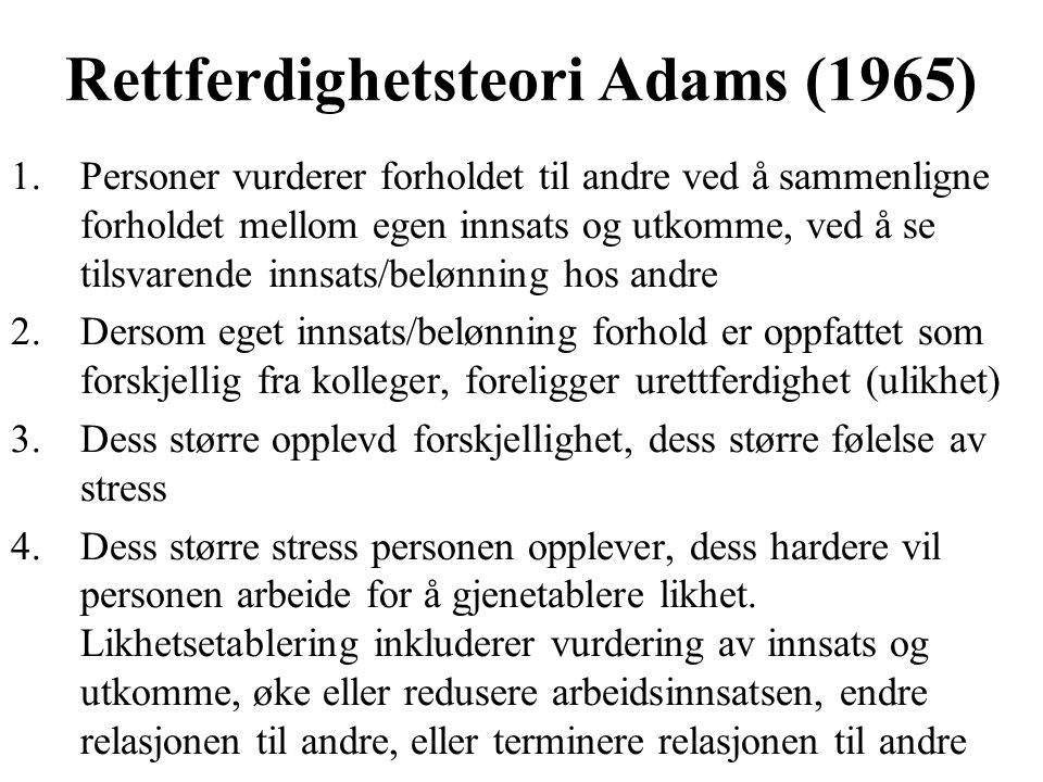 Rettferdighetsteori Adams (1965)